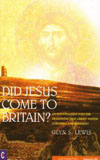 Did Jesus come to Britain