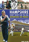 Hampshire County Cricket Club 1946-2006